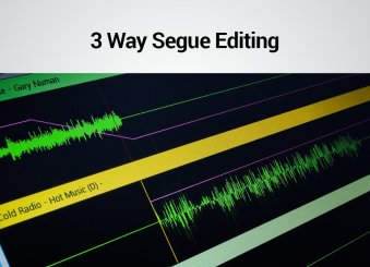 3 Way Segue Editing - PlayoutONE Music Automation