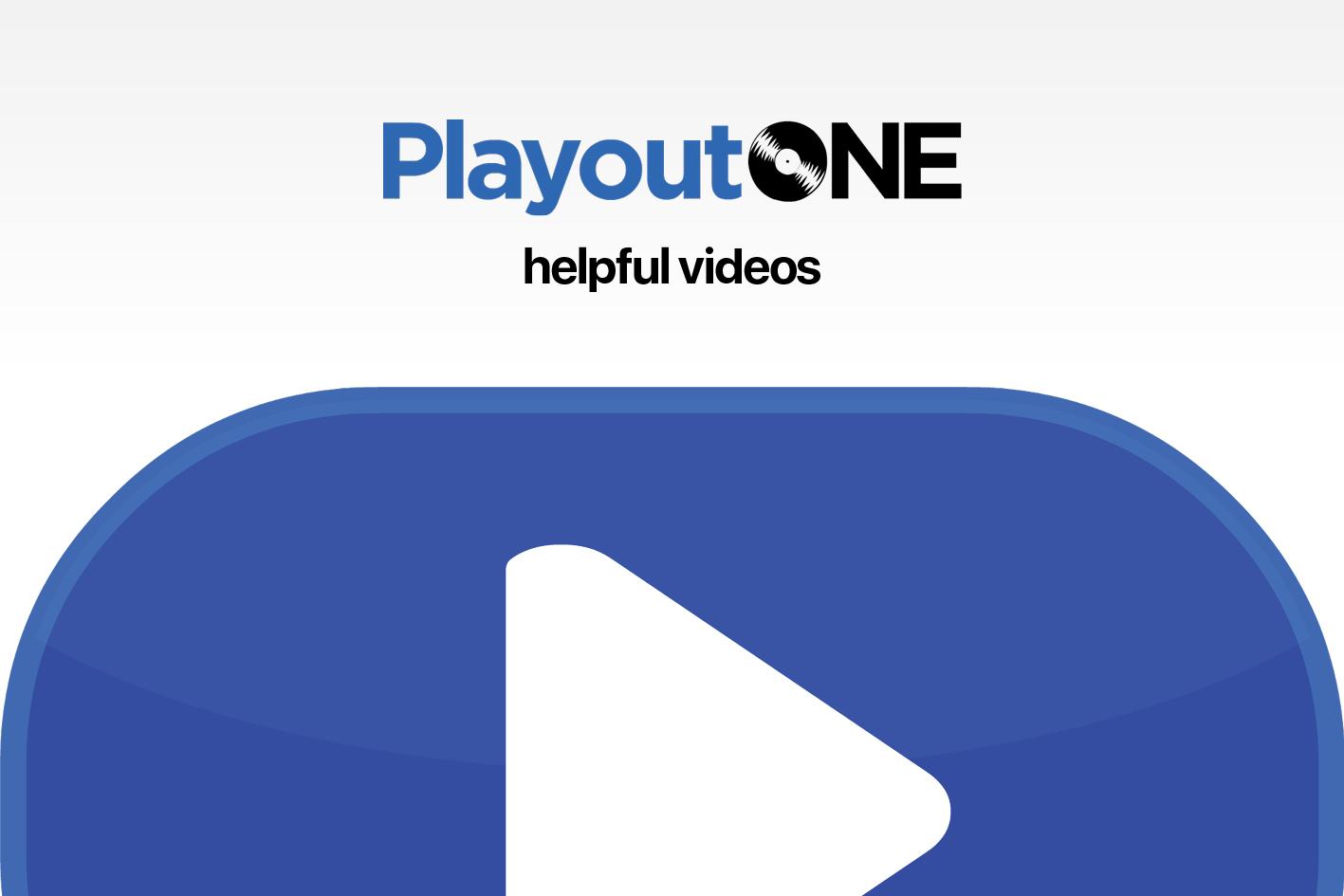 PlayoutONE Tutorial Videos