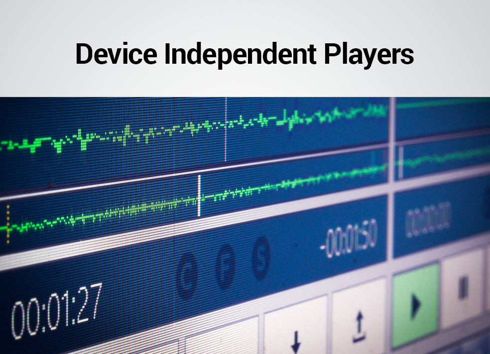 Device Indepenent Players - PlayoutONE Music Automation