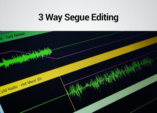 3 Way Segue Editing - PlayoutONE Music Automation